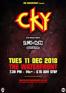 CKY + Sumo Cyco + Bullets & Octane (11/12/2018, 19:30)